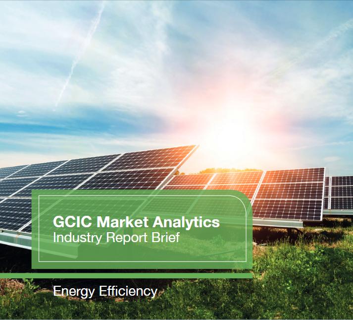 Energy Efficiency - GCIC Market Analytics Brief